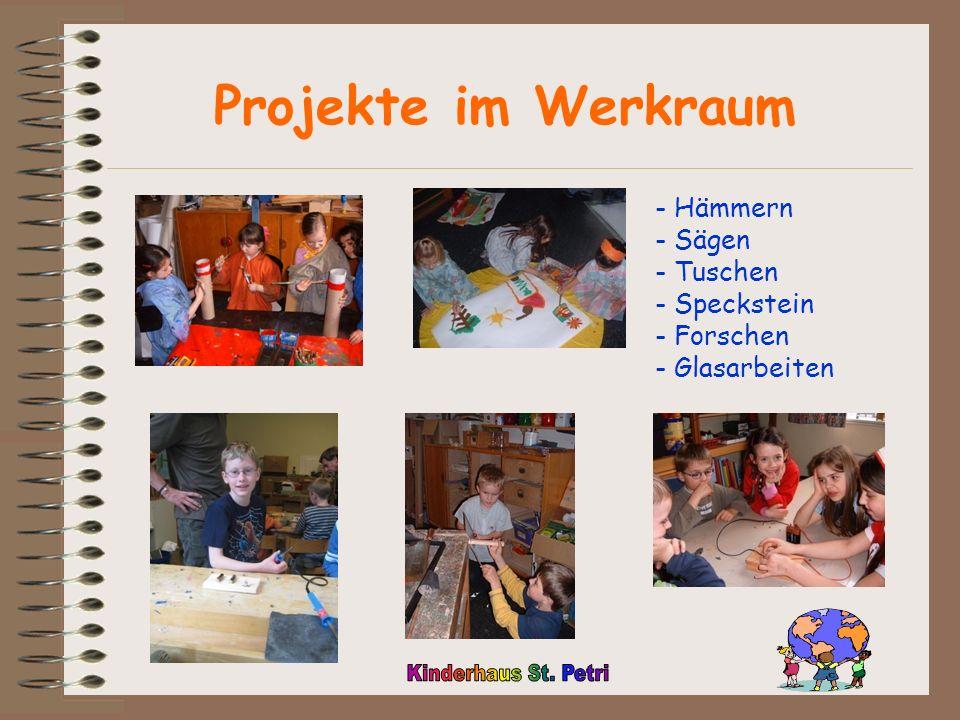 Projekte im Werkraum Hämmern Sägen Tuschen Speckstein Forschen