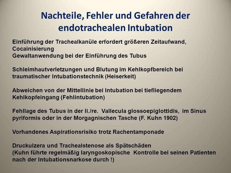 Nachteile, Fehler und Gefahren der endotrachealen Intubation