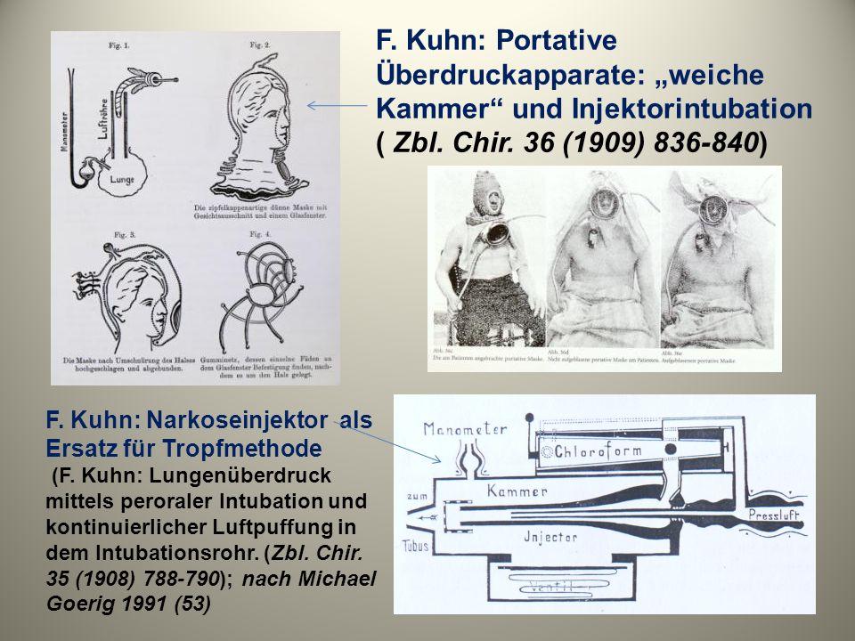 """F. Kuhn: Portative Überdruckapparate: """"weiche Kammer und Injektorintubation"""