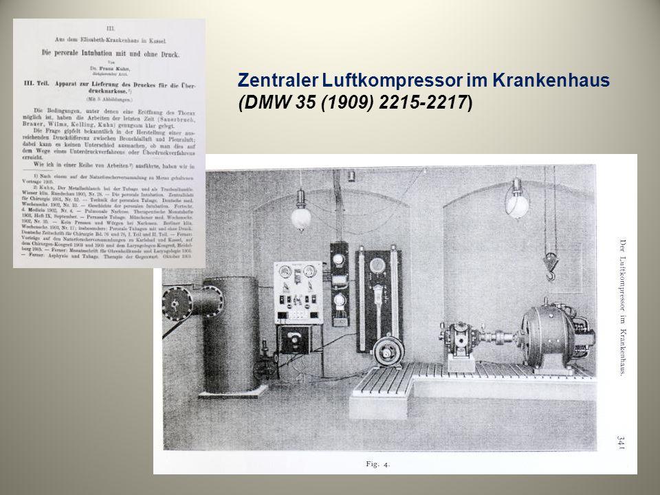 Zentraler Luftkompressor im Krankenhaus (DMW 35 (1909) 2215-2217)