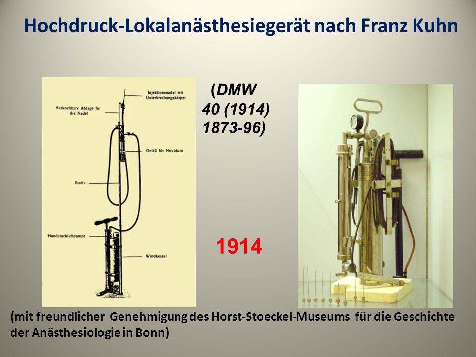 Hochdruck-Lokalanästhesiegerät nach Franz Kuhn