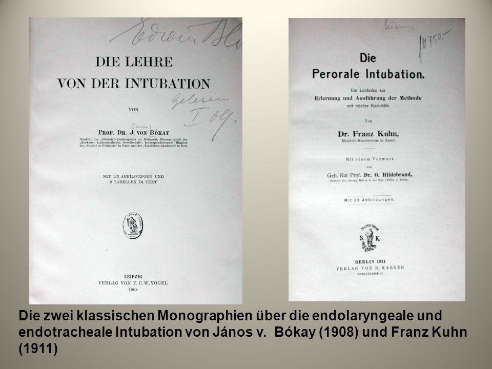 Die zwei klassischen Monographien über die endolaryngeale und endotracheale Intubation von János v.