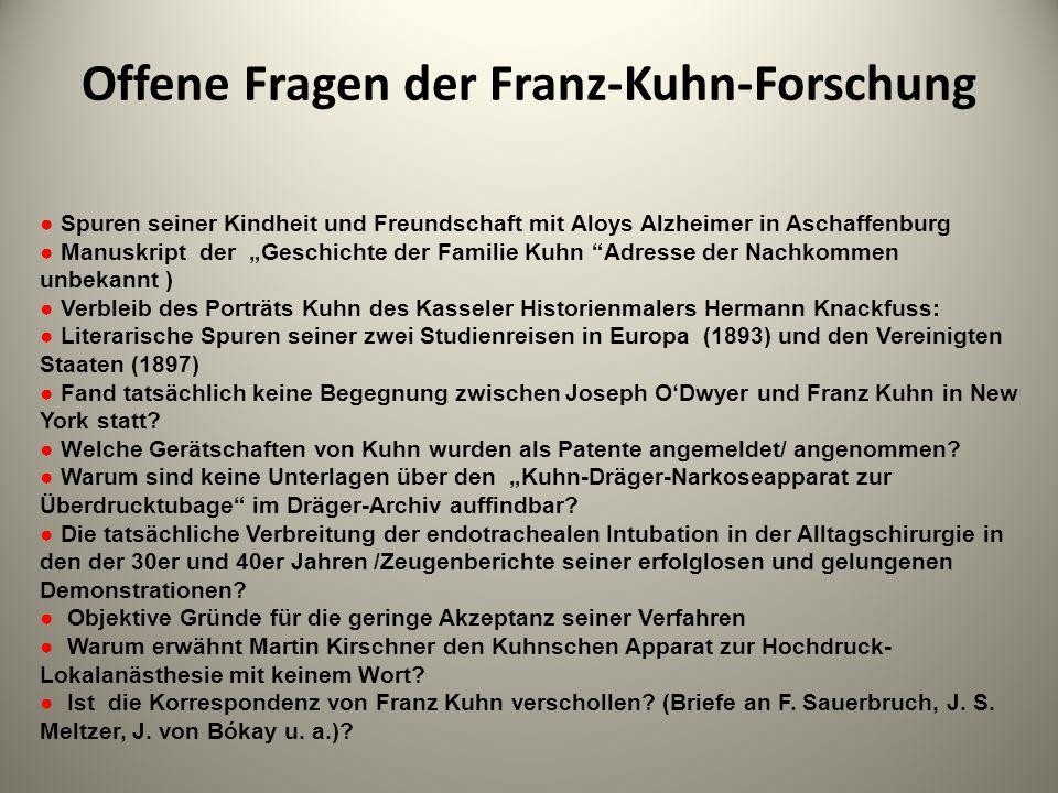 Offene Fragen der Franz-Kuhn-Forschung