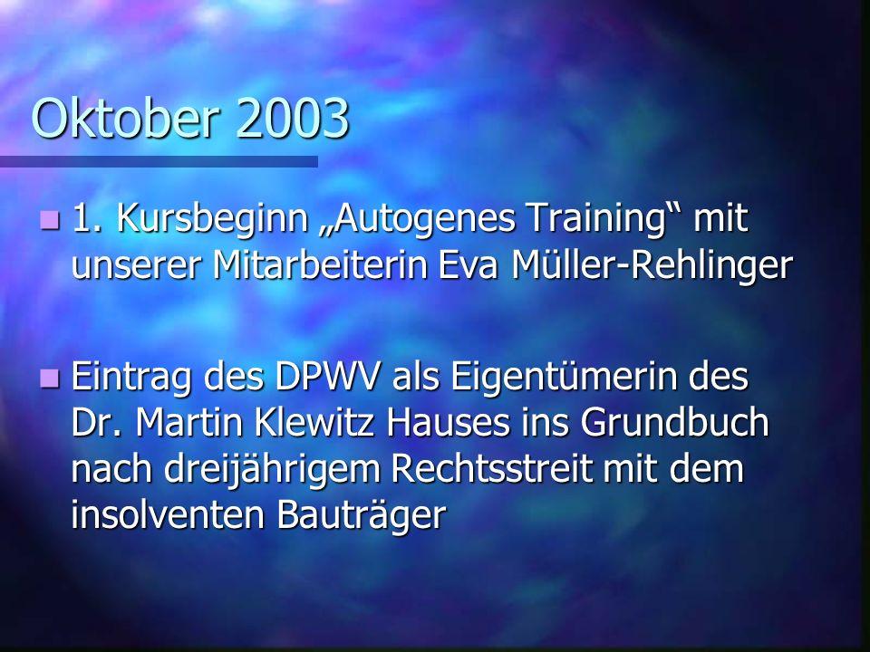 "Oktober 2003 1. Kursbeginn ""Autogenes Training mit unserer Mitarbeiterin Eva Müller-Rehlinger."