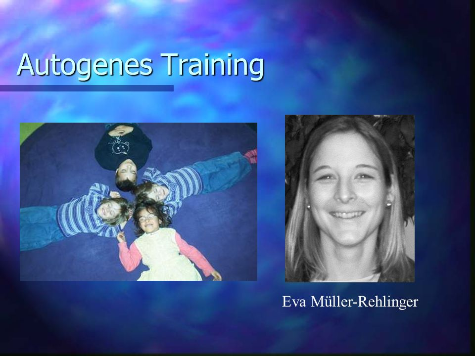 Autogenes Training Eva Müller-Rehlinger