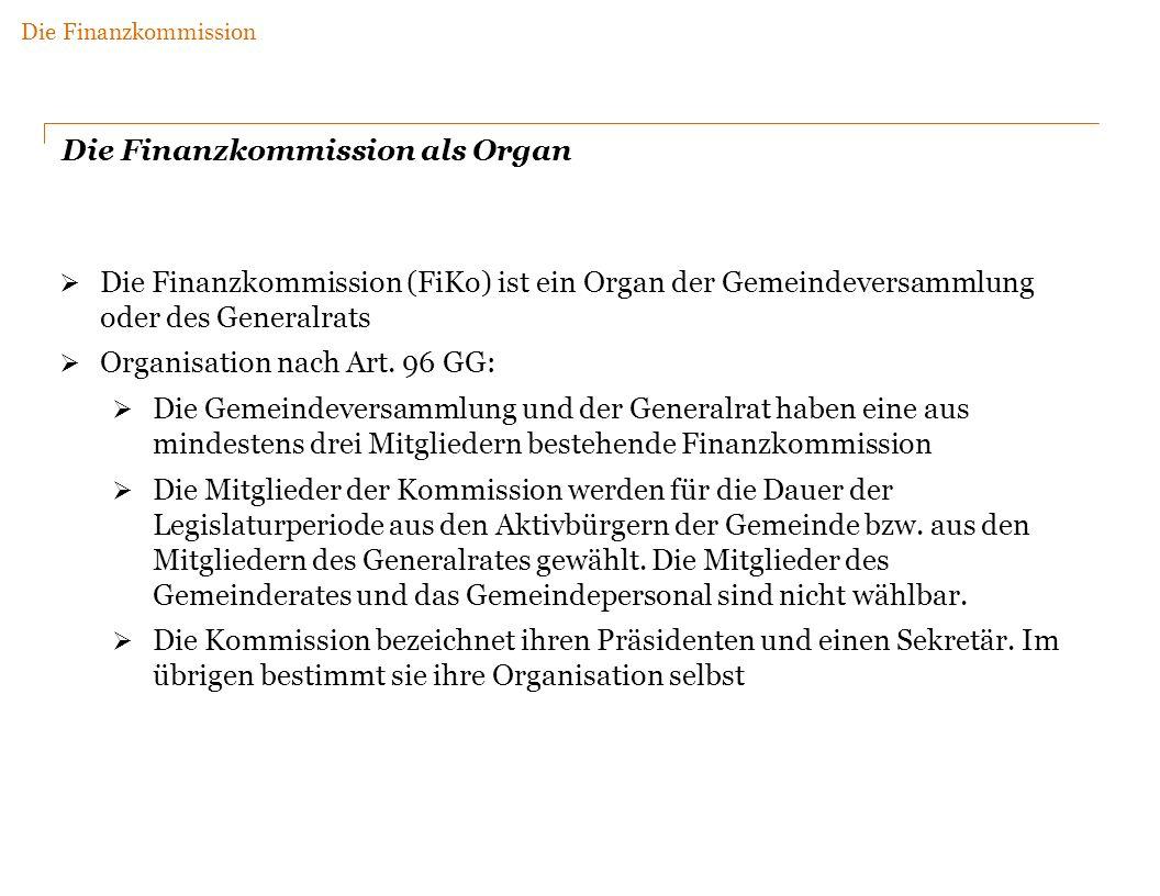 Die Finanzkommission als Organ