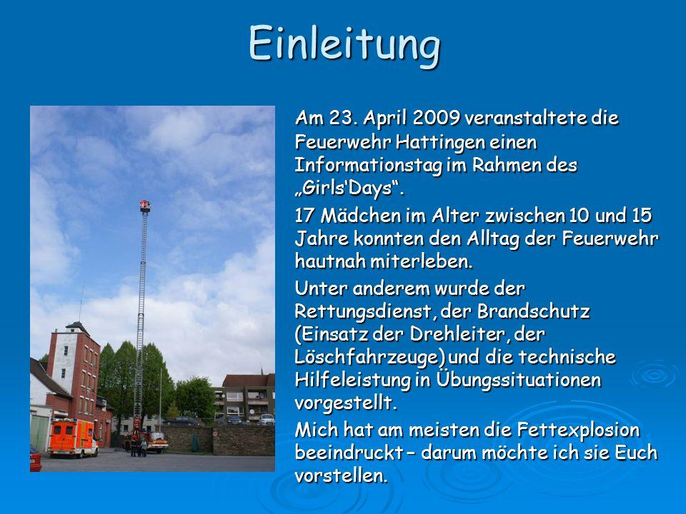 """Einleitung Am 23. April 2009 veranstaltete die Feuerwehr Hattingen einen Informationstag im Rahmen des """"Girls'Days ."""