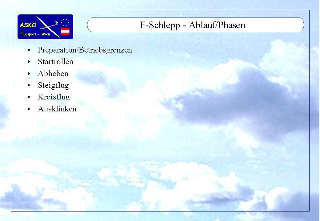 F-Schlepp - Ablauf/Phasen