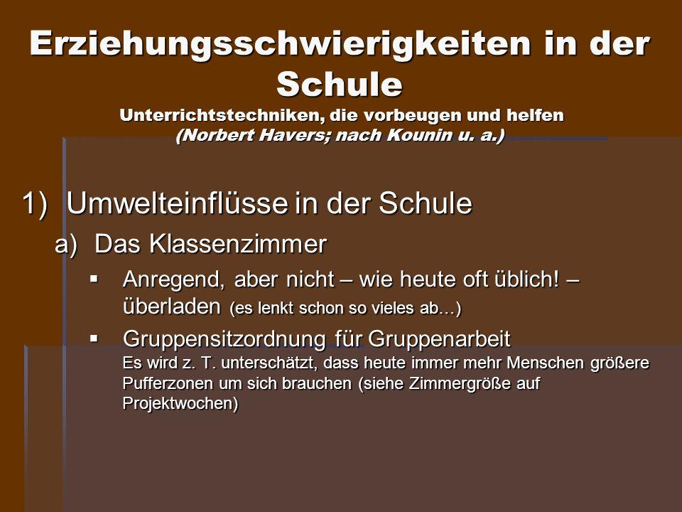 Erziehungsschwierigkeiten in der Schule Unterrichtstechniken, die vorbeugen und helfen (Norbert Havers; nach Kounin u. a.)