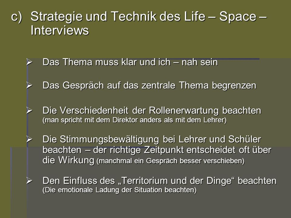 Strategie und Technik des Life – Space – Interviews
