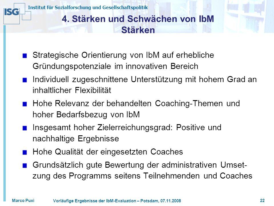 4. Stärken und Schwächen von IbM Stärken