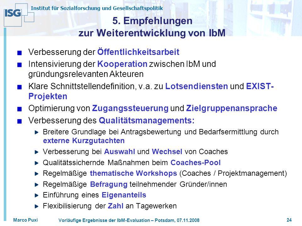 5. Empfehlungen zur Weiterentwicklung von IbM