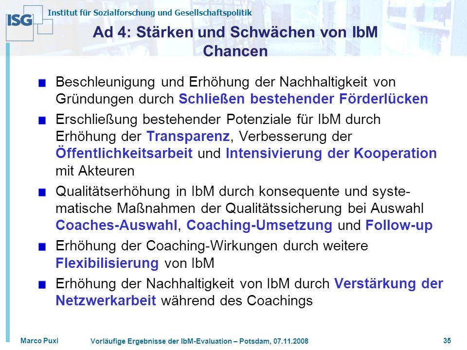 Ad 4: Stärken und Schwächen von IbM Chancen