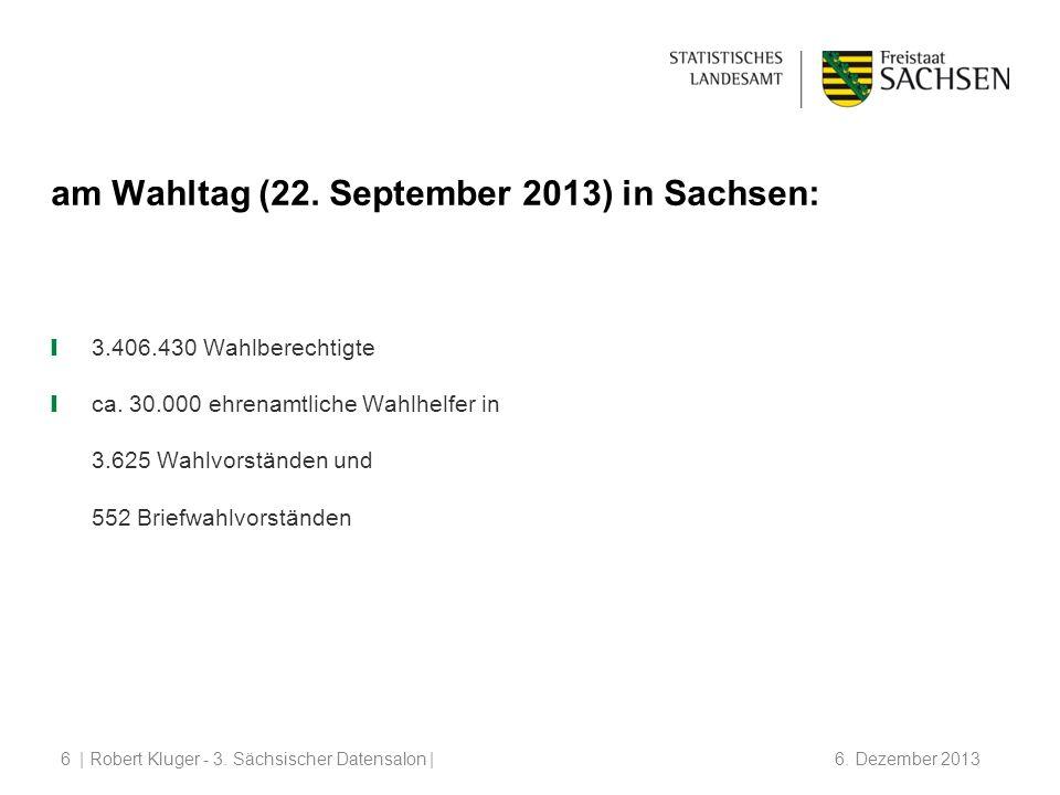 am Wahltag (22. September 2013) in Sachsen: