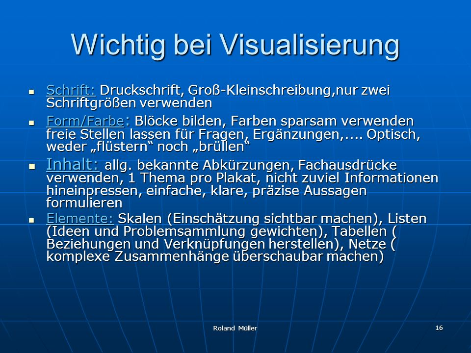 Wichtig bei Visualisierung