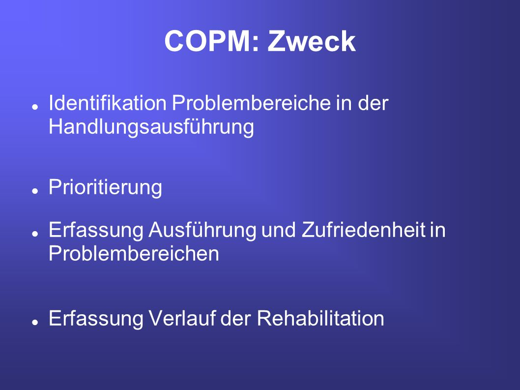 COPM: Zweck Identifikation Problembereiche in der Handlungsausführung