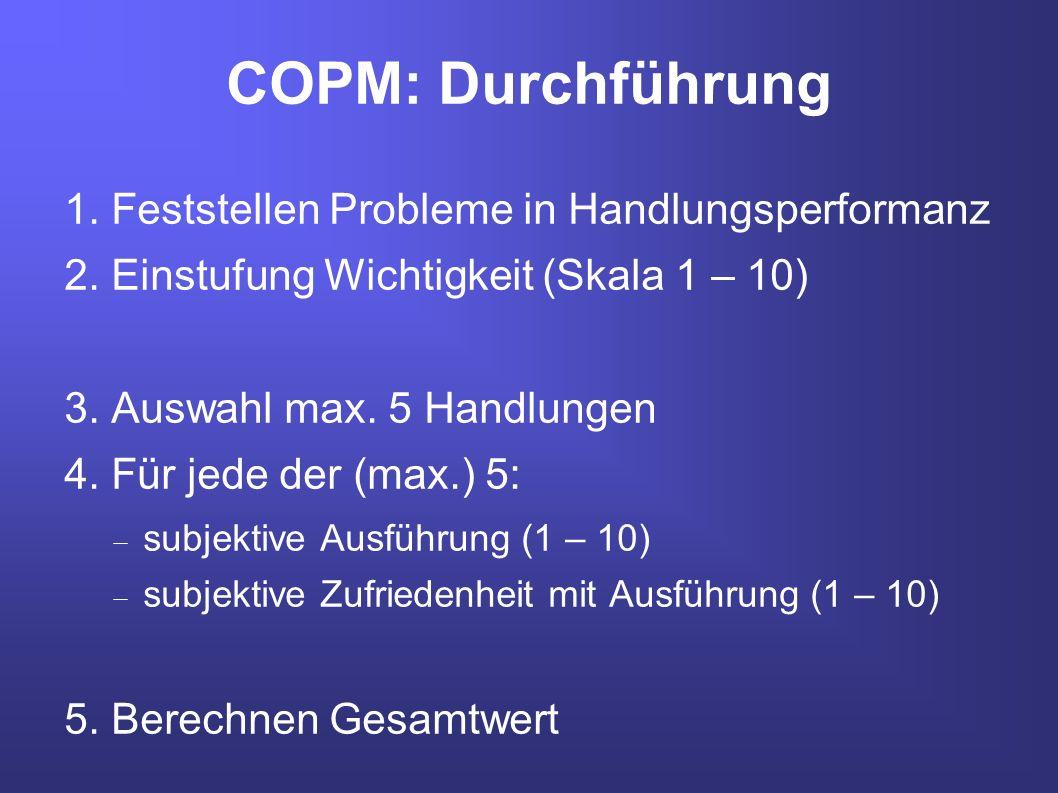 COPM: Durchführung 1. Feststellen Probleme in Handlungsperformanz