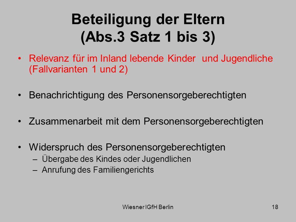 Beteiligung der Eltern (Abs.3 Satz 1 bis 3)