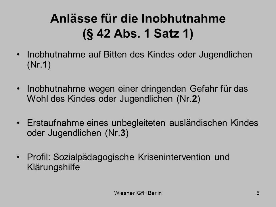 Anlässe für die Inobhutnahme (§ 42 Abs. 1 Satz 1)