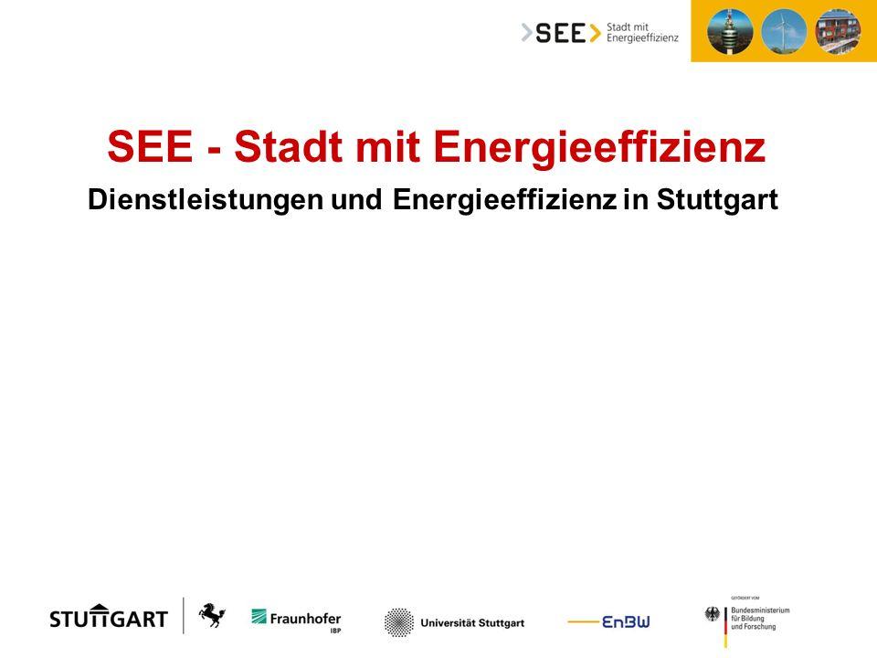 SEE - Stadt mit Energieeffizienz Dienstleistungen und Energieeffizienz in Stuttgart