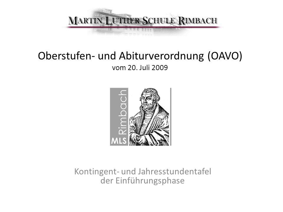 Oberstufen- und Abiturverordnung (OAVO) vom 20. Juli 2009