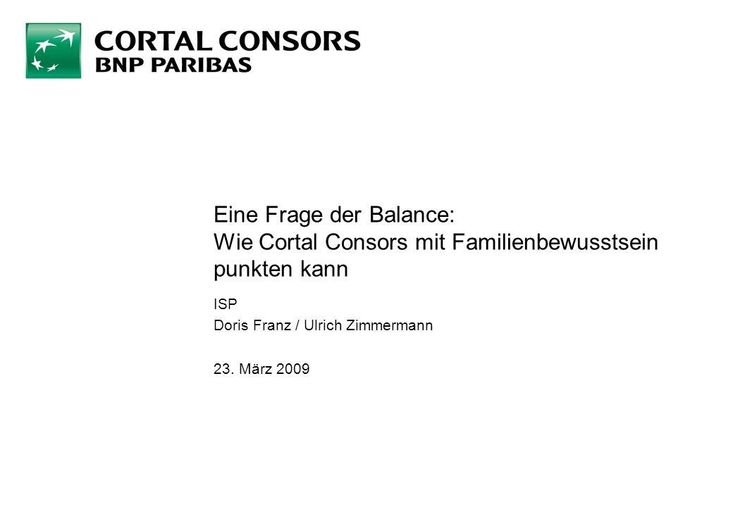 Eine Frage der Balance: Wie Cortal Consors mit Familienbewusstsein punkten kann