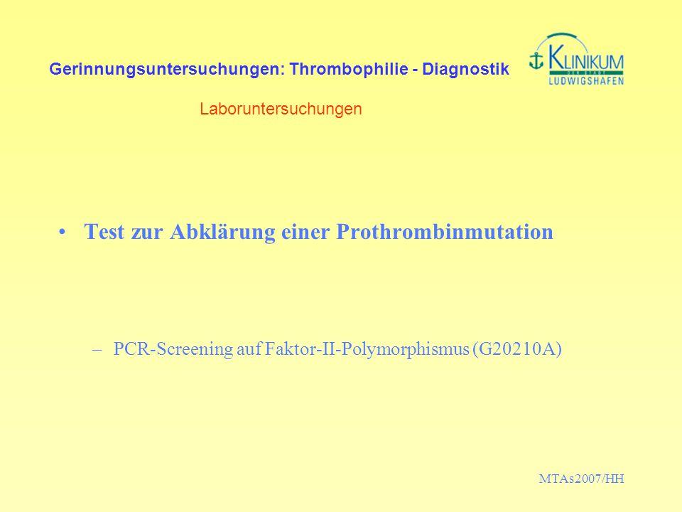 Test zur Abklärung einer Prothrombinmutation