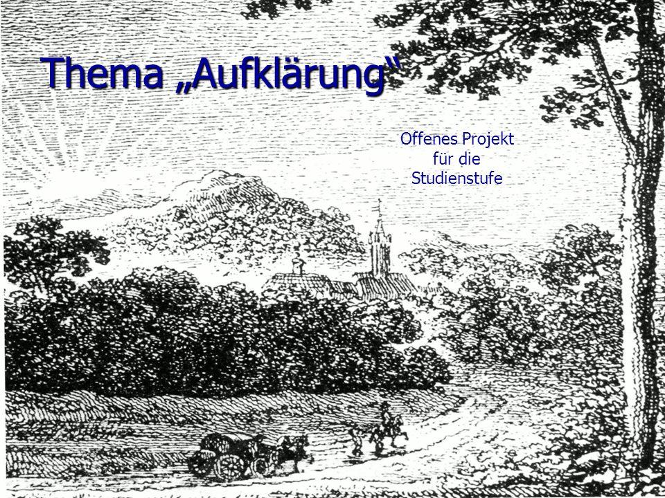 """Thema """"Aufklärung Offenes Projekt für die Studienstufe"""