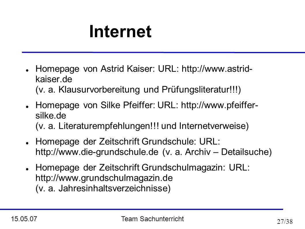 Internet Homepage von Astrid Kaiser: URL: http://www.astrid- kaiser.de (v. a. Klausurvorbereitung und Prüfungsliteratur!!!)