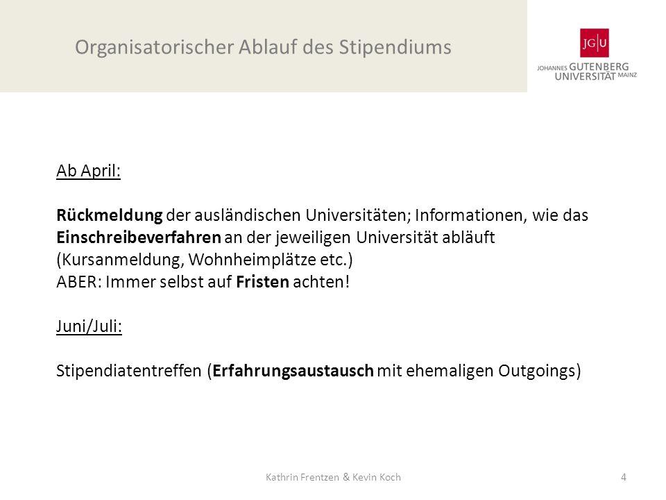 Organisatorischer Ablauf des Stipendiums