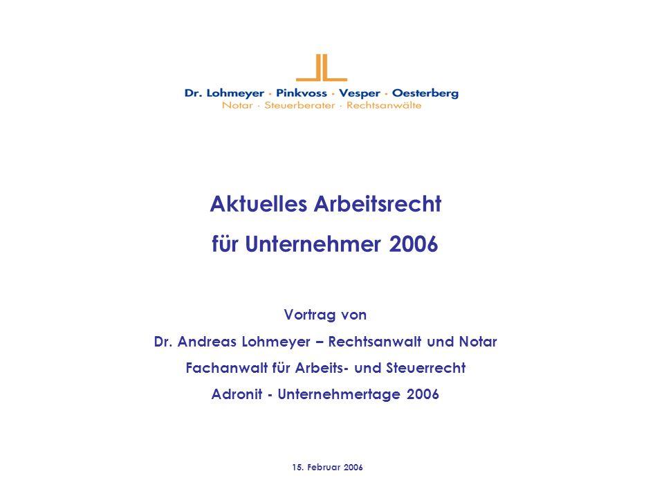 Aktuelles Arbeitsrecht für Unternehmer 2006