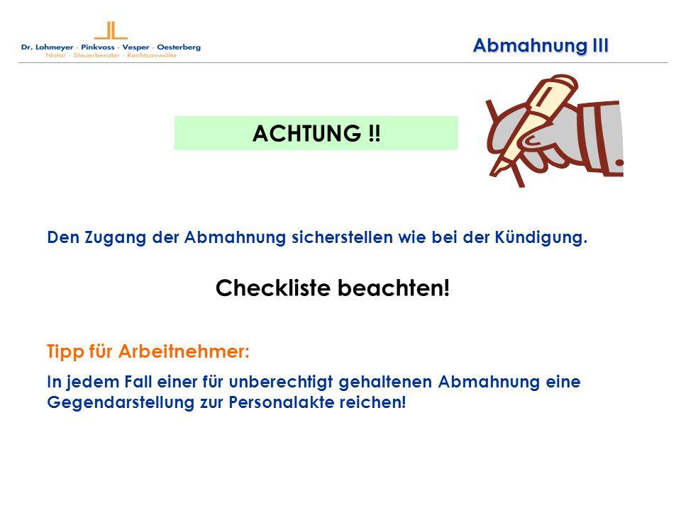 ACHTUNG !! Checkliste beachten! Abmahnung III Tipp für Arbeitnehmer: