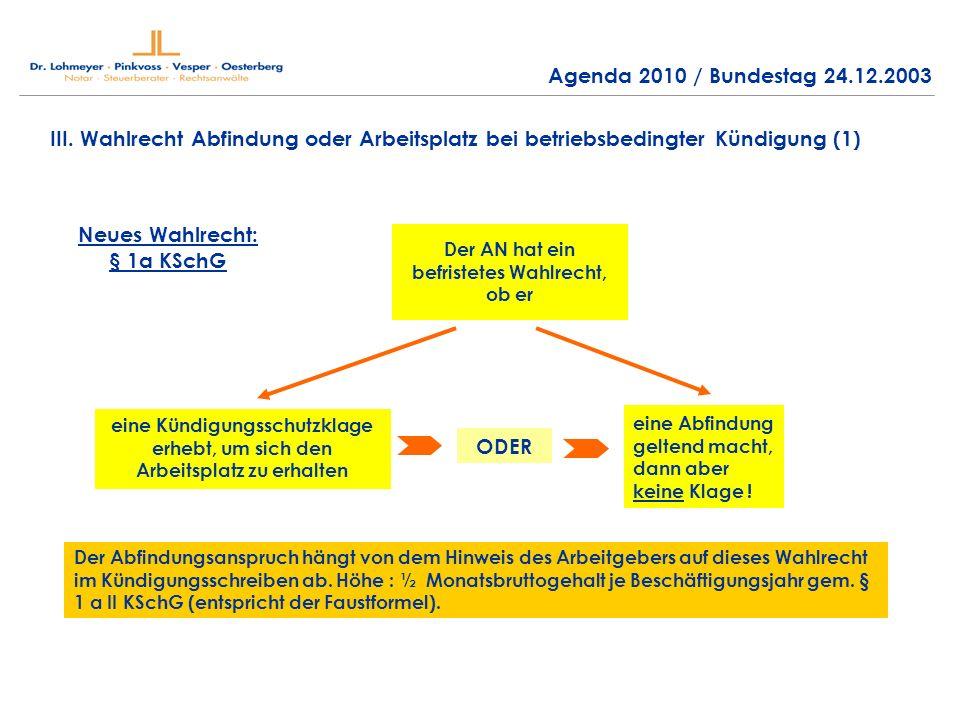 Neues Wahlrecht: § 1a KSchG ODER
