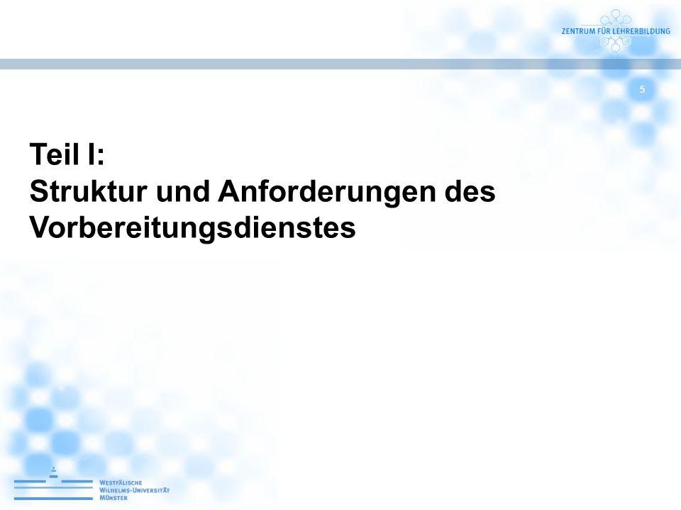 Teil I: Struktur und Anforderungen des Vorbereitungsdienstes