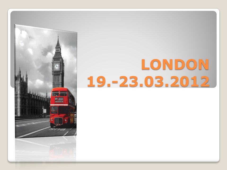 LONDON 19.-23.03.2012