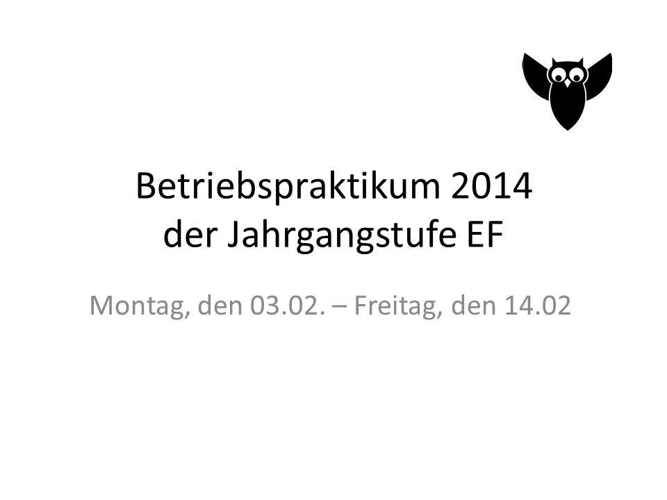 Betriebspraktikum 2014 der Jahrgangstufe EF