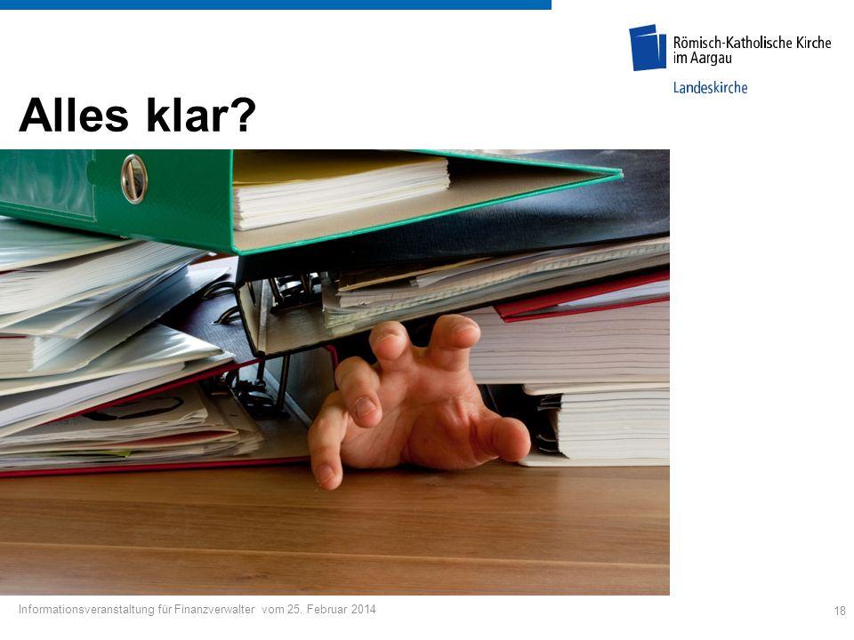 Alles klar Informationsveranstaltung für Finanzverwalter vom 25. Februar 2014