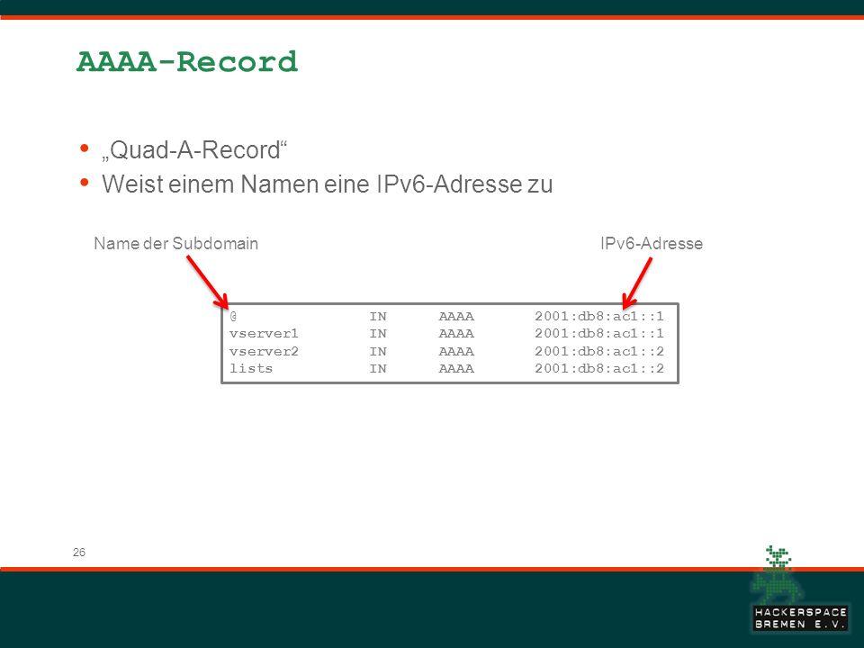 """AAAA-Record """"Quad-A-Record Weist einem Namen eine IPv6-Adresse zu"""