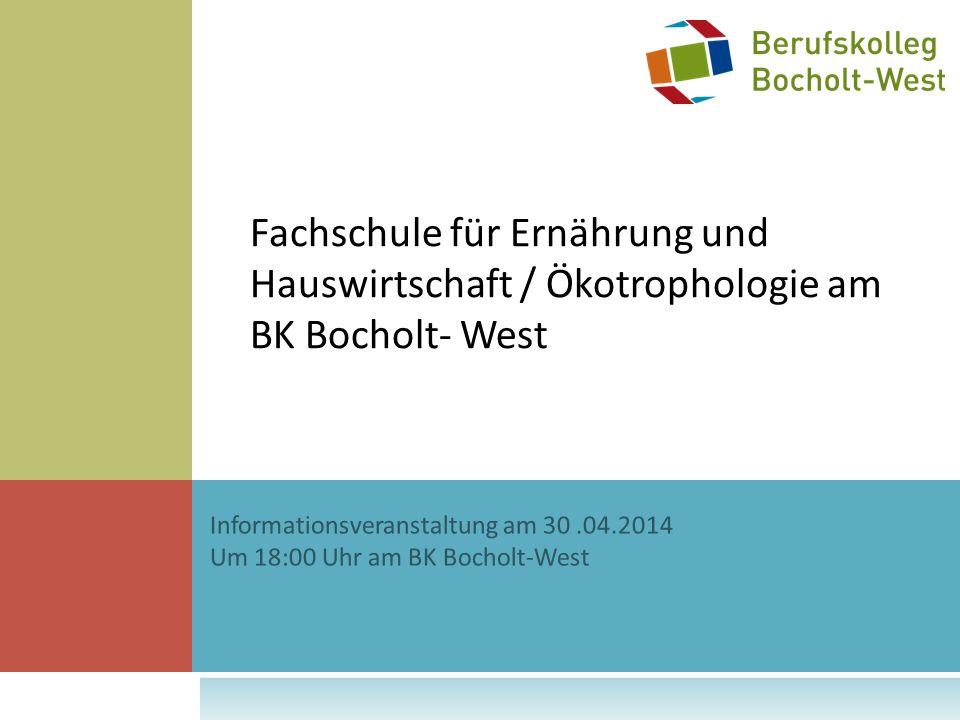 Fachschule für Ernährung und Hauswirtschaft / Ökotrophologie am BK Bocholt- West