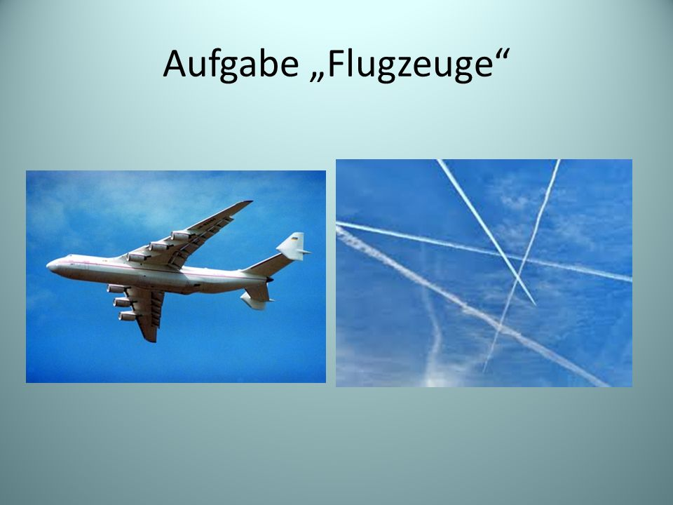 """Aufgabe """"Flugzeuge"""
