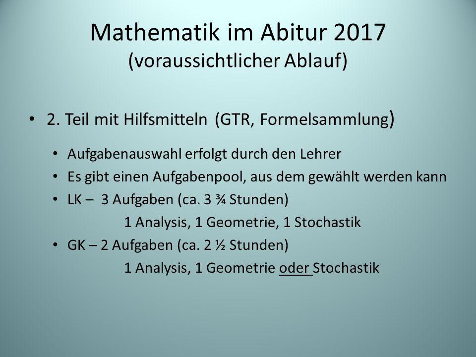 Mathematik im Abitur 2017 (voraussichtlicher Ablauf)