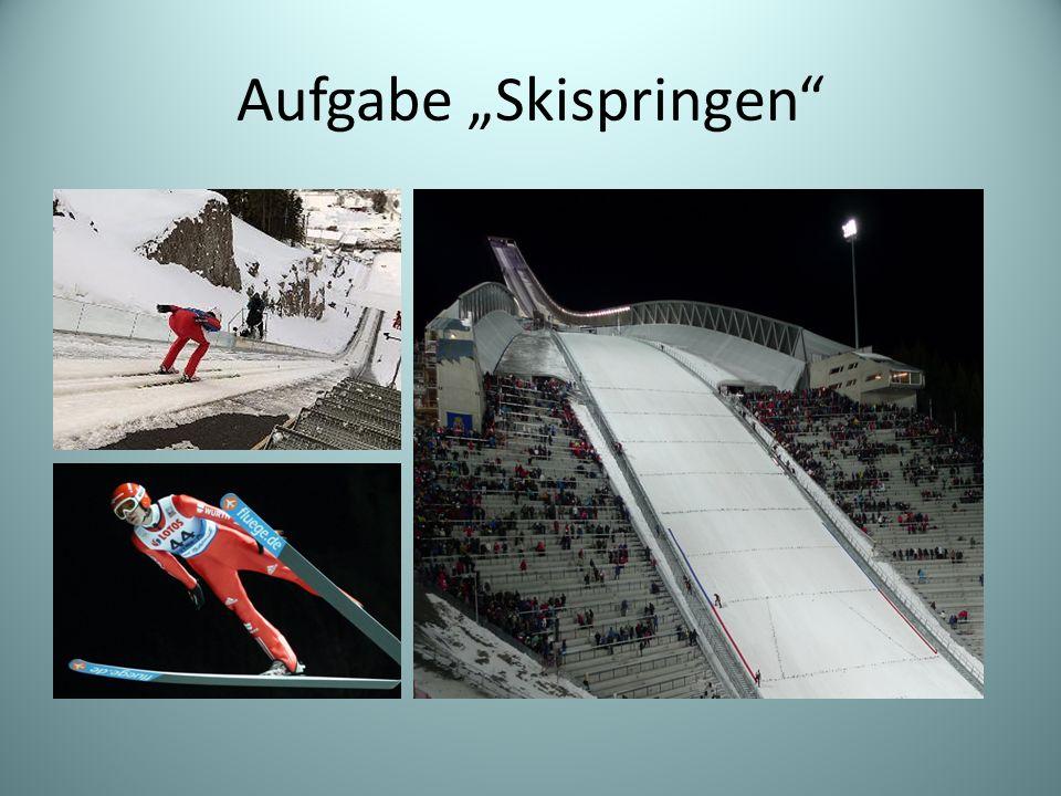 """Aufgabe """"Skispringen"""