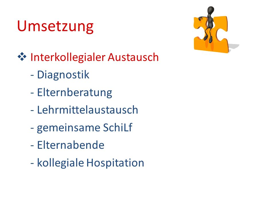 Umsetzung Interkollegialer Austausch - Diagnostik - Elternberatung