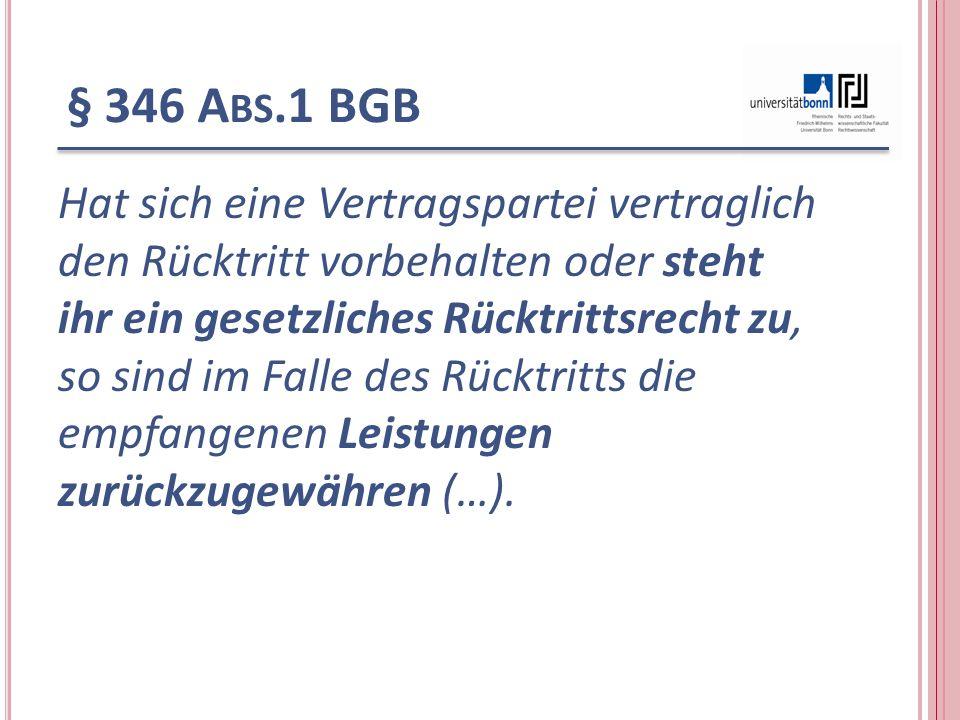 § 346 Abs.1 BGB