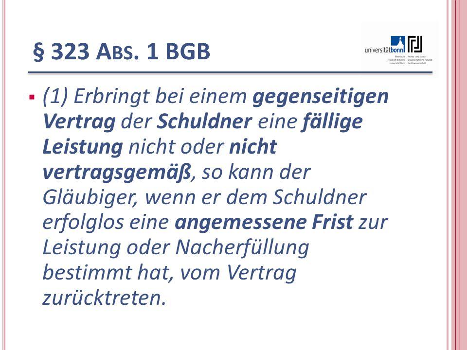 § 323 Abs. 1 BGB