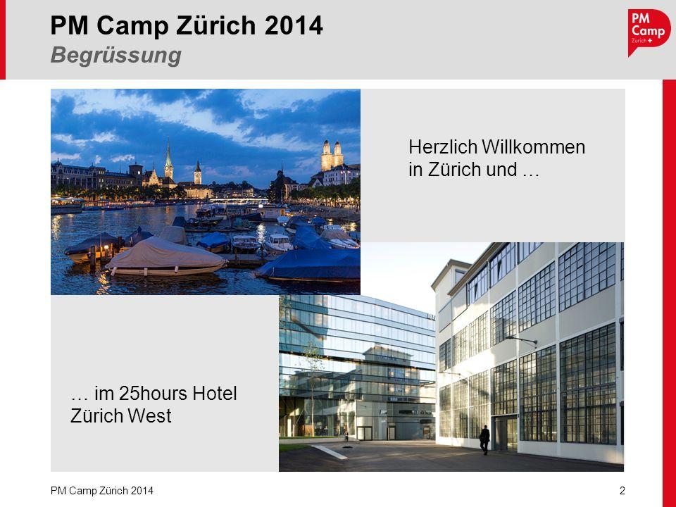 PM Camp Zürich 2014 Begrüssung