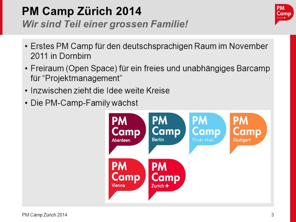 PM Camp Zürich 2014 Wir sind Teil einer grossen Familie!