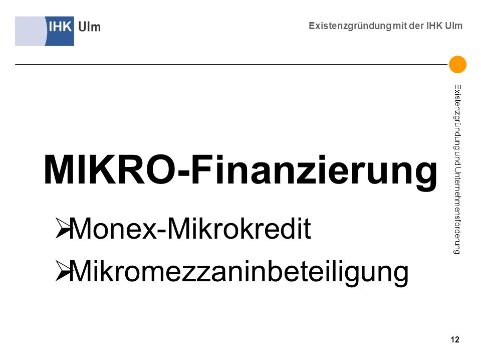MIKRO-Finanzierung Monex-Mikrokredit Mikromezzaninbeteiligung 12