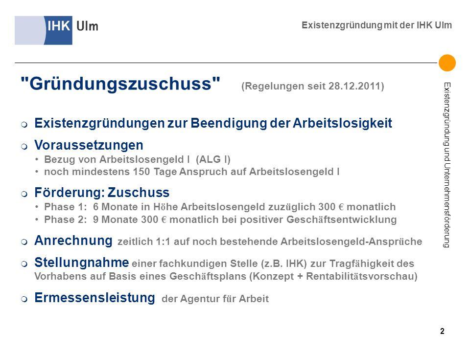 Gründungszuschuss (Regelungen seit 28.12.2011)