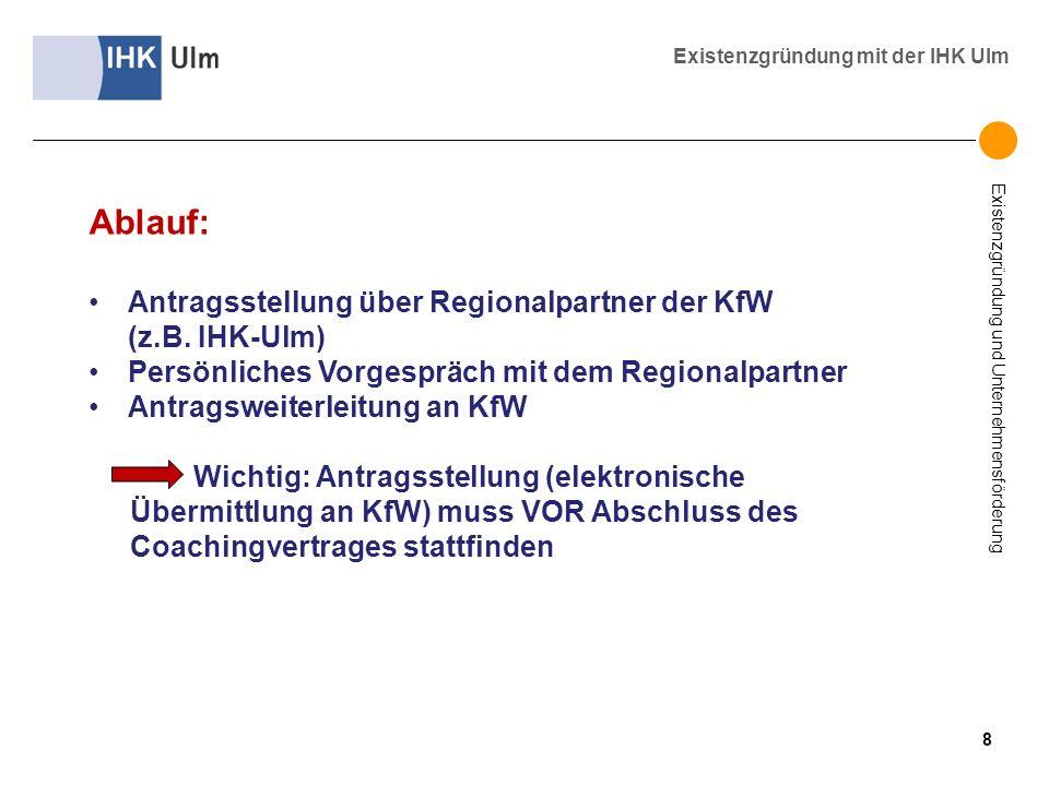 Ablauf: Antragsstellung über Regionalpartner der KfW (z.B. IHK-Ulm)